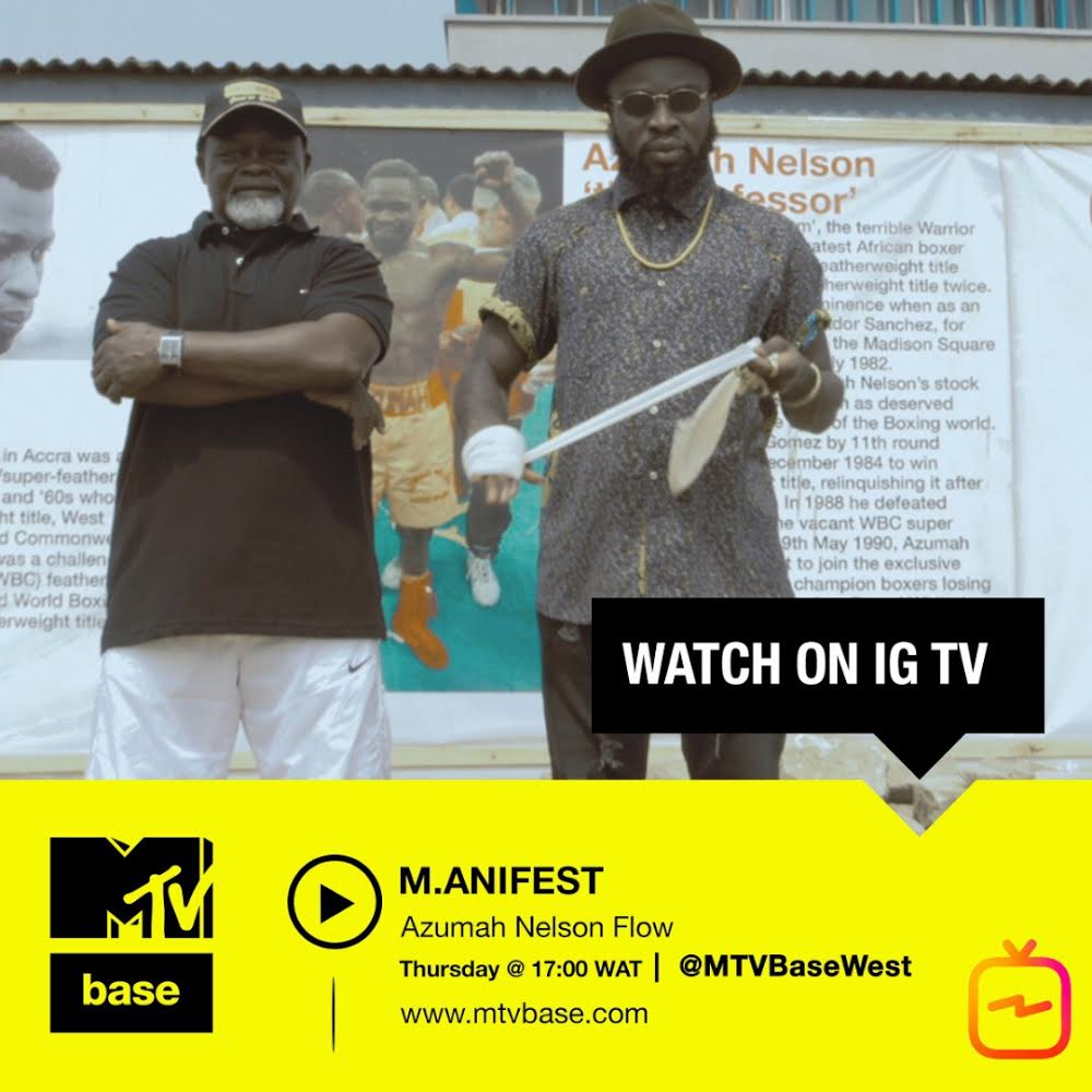 MTV Base to Premier Azumah Nelson Flow Video On IG TV