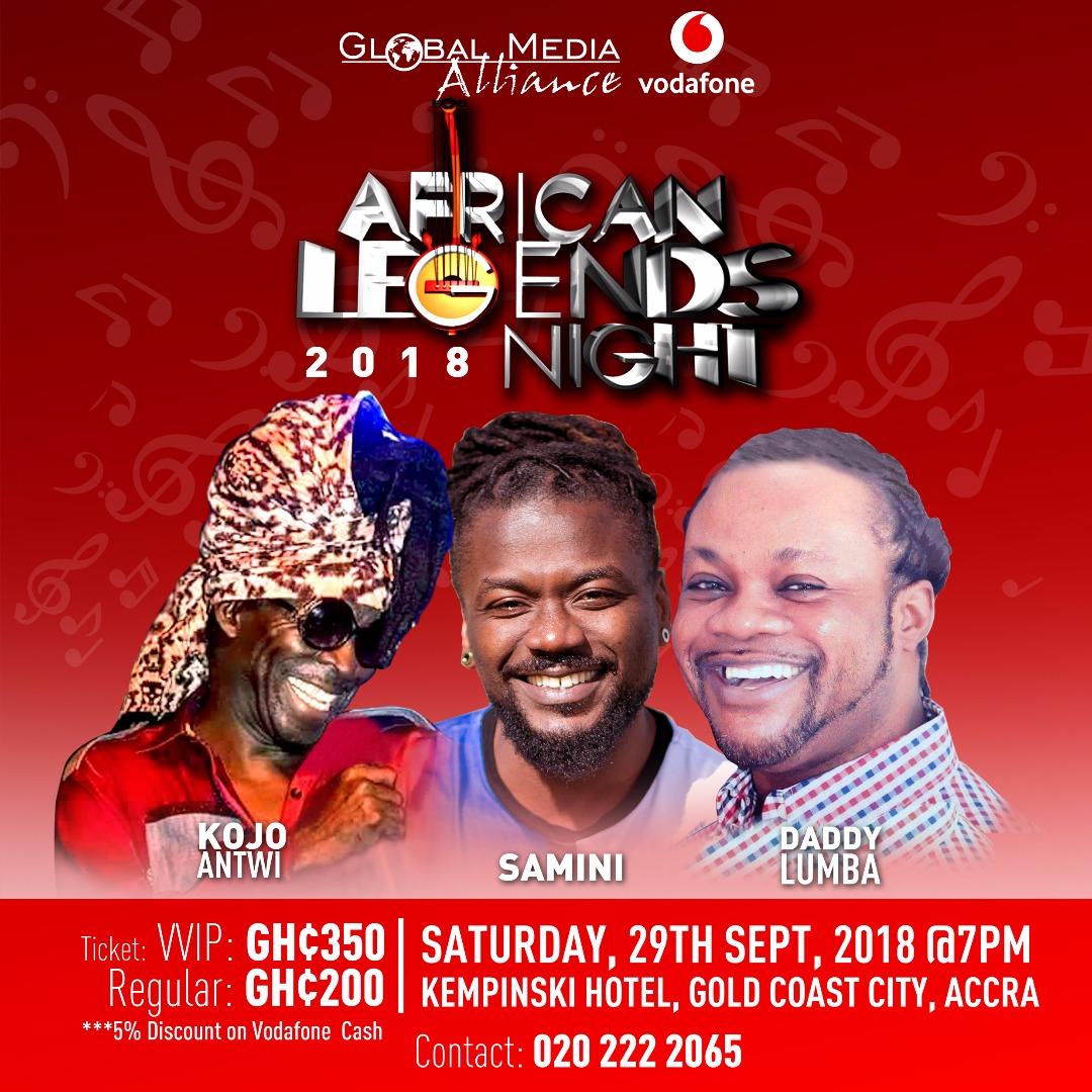 Kojo Antwi, Daddy Lumba, Samini For Vodafone African Legends Night