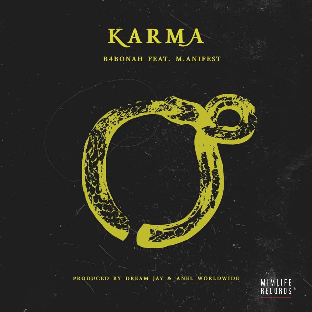 Listen Up: B4bonah enlists M.anifest for Karma