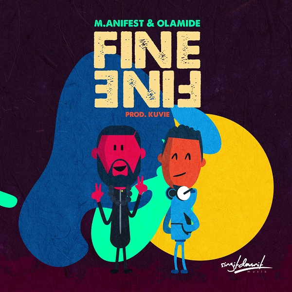 """Listen Up: M.anifest & Olamide Join Forces on """"Fine Fine"""""""