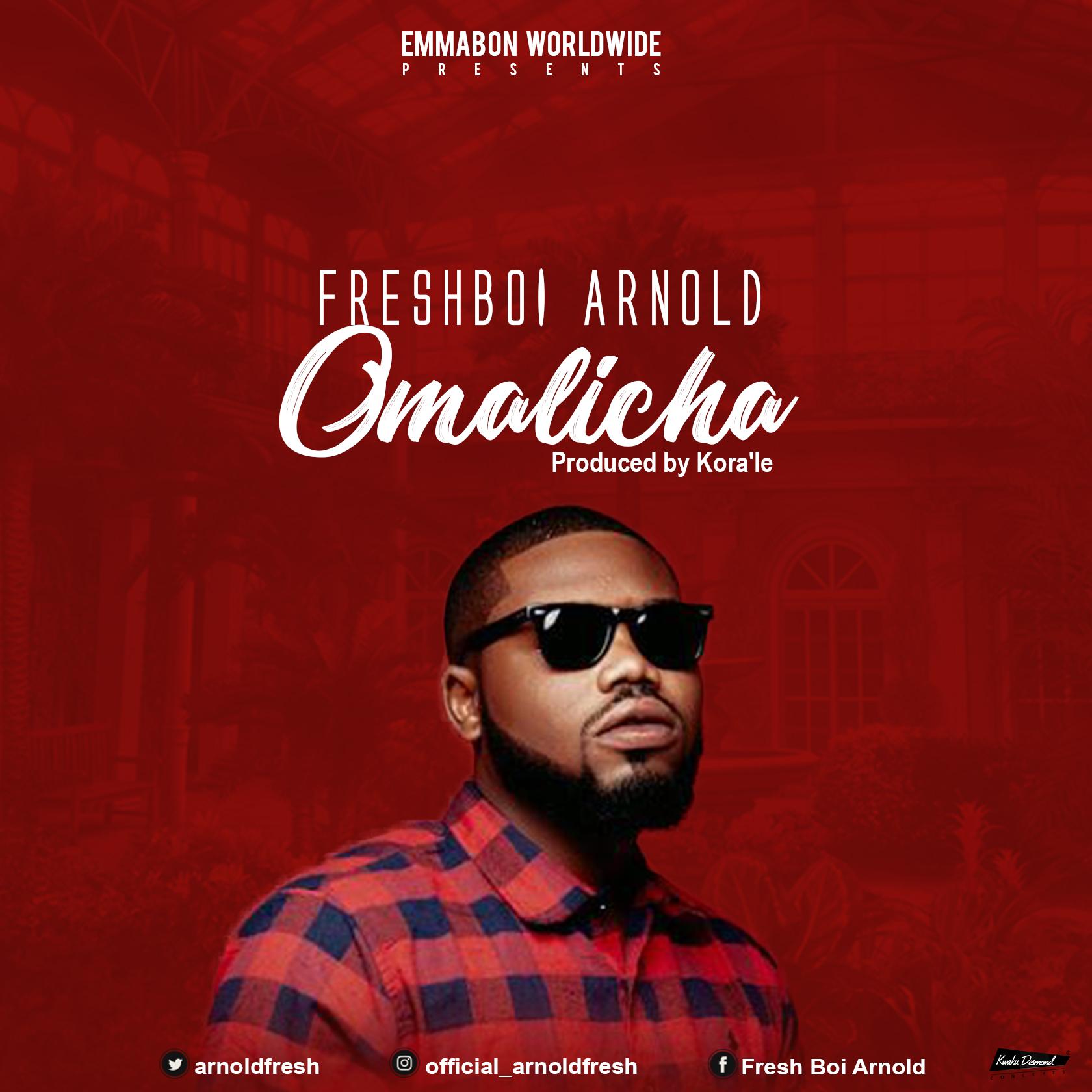 Listen Up: FreshBoi Arnold premieres 'Omalicha'