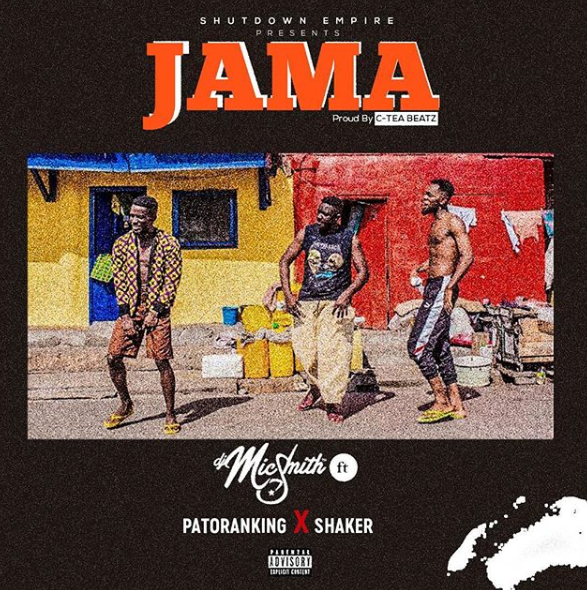 Watch: DJ Mic Smith features Patoranking & Shaker on 'Jama'