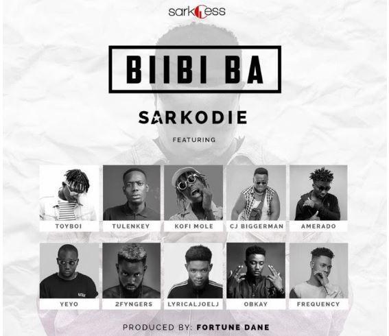 Listen Up: Sarkodie - Bibii Ba featuring LJ, Tulenkey, Frequency, K. Mole, ToyBoi, Yeyo, Amerado, 2Fyngers, OBkay, CJ