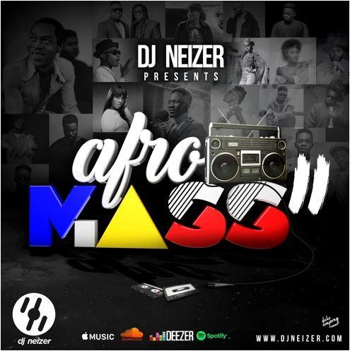 Listen Up: DJ Neizer premieres AfroMass II mixtape