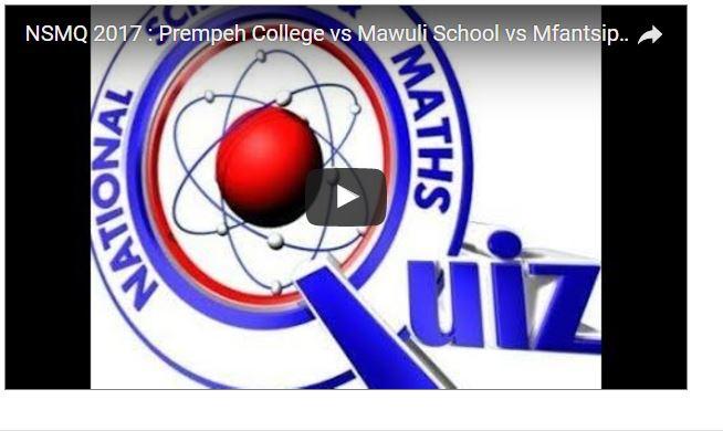 NSMQ2017 LIVE STREAMING : Prempeh College vs Mawuli School vs Mfantsipim School