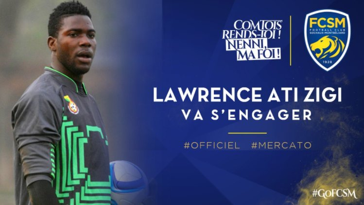 Ghana goalkeeper Lawrence Ati-Zigi joins Sochaux on three-year deal