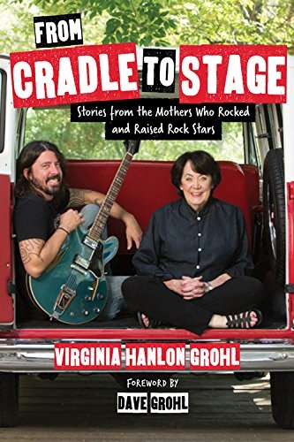 DAVE GROHL'S MOM WRITES BOOK ABOUT ROCK 'N' ROLL MOMS