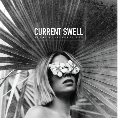 New Music Friday :: CURRENT SWELL
