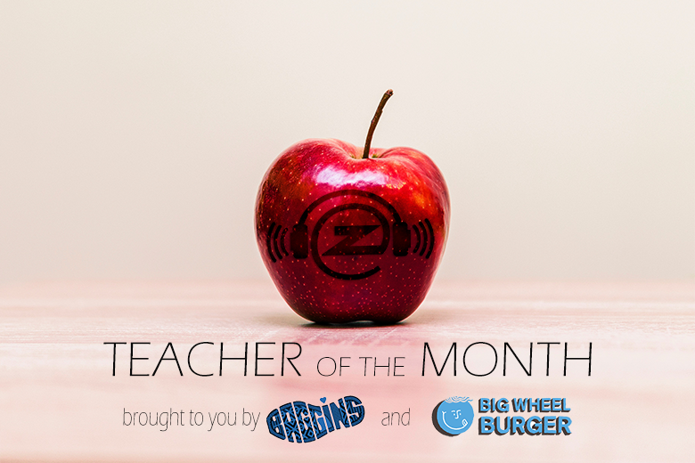 Feature: http://www.thezone.fm/teacher-month/
