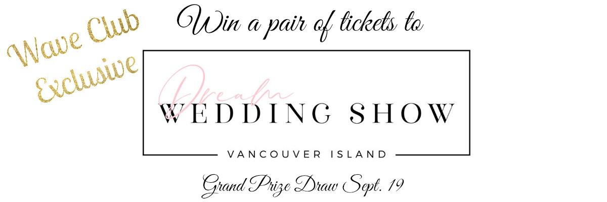 Wave Club Dream Wedding Show Giveaway