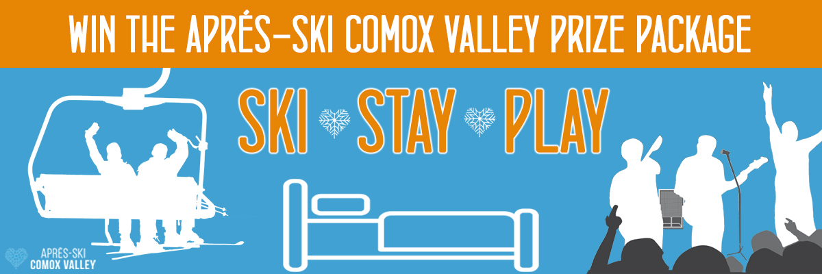 Ski, Stay and Play at Après-Ski Comox Valley!