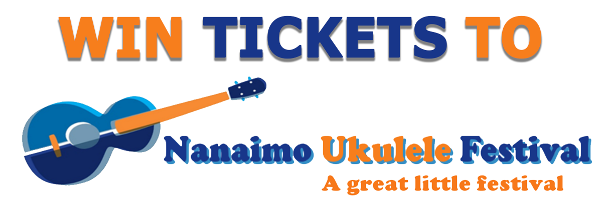 The Wave Nanaimo >> Win Tickets To The Nanaimo Ukulele Festival 102 3 The Wave