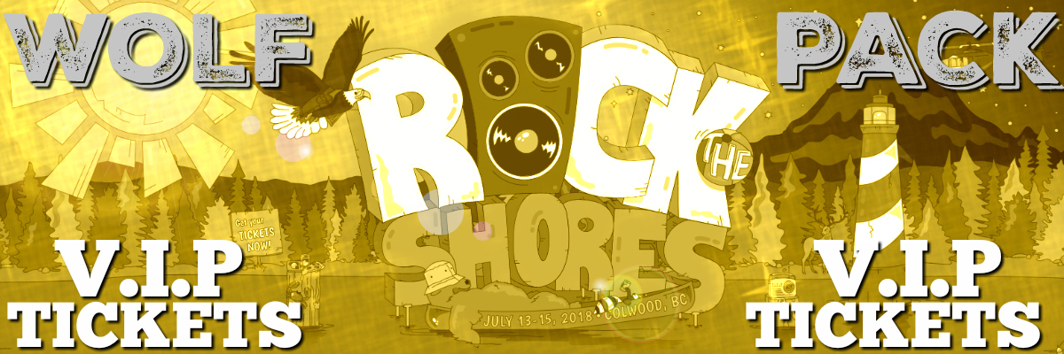 Rock the Shores 3-DAY VIP GIVEAWAY– WOLFPACK
