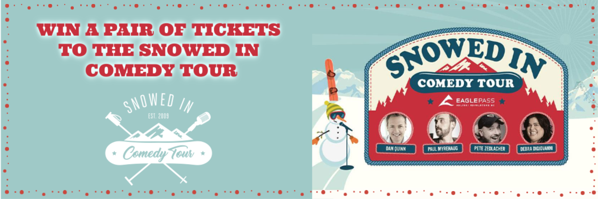 Win Tickets To The Snowed In Comedy Tour
