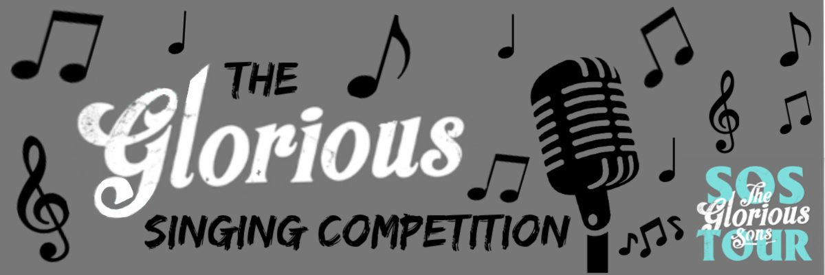 The Glorious Singing Competition!