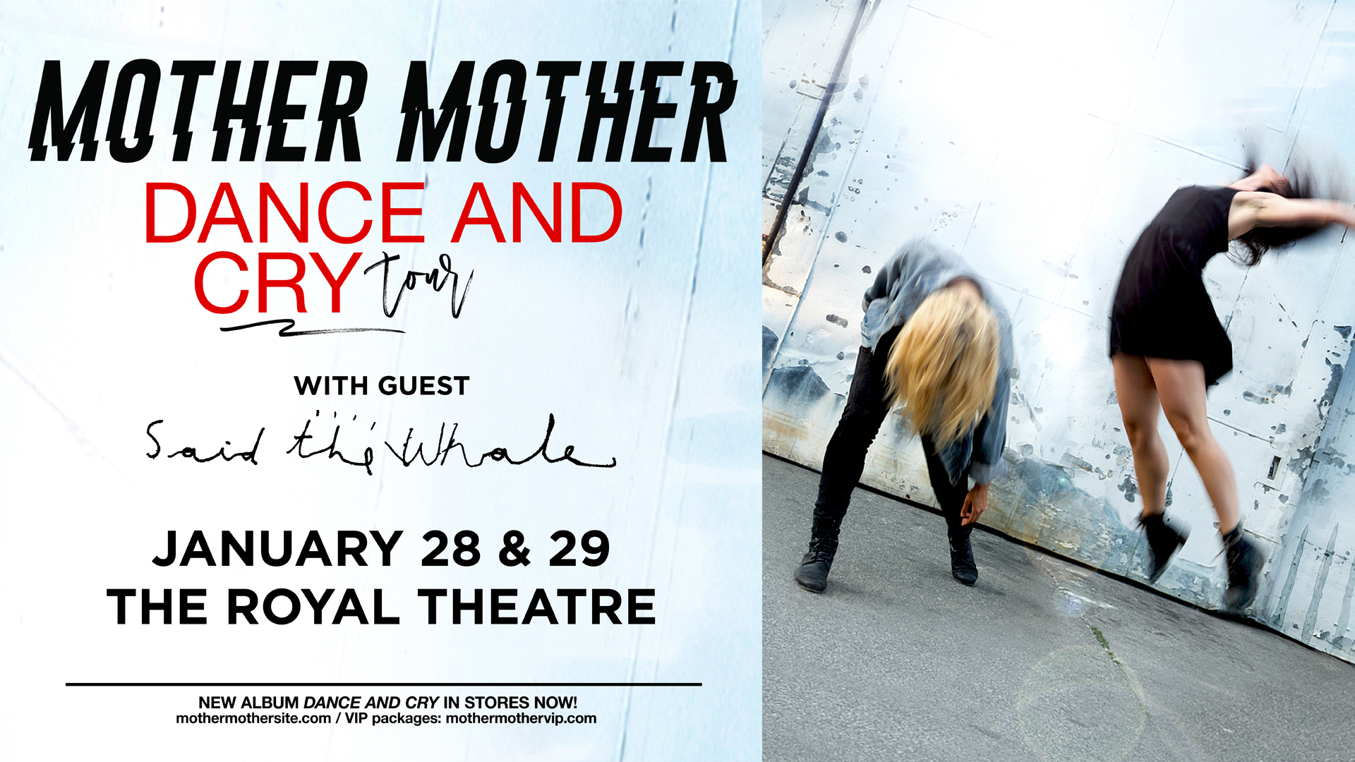 MOTHER MOTHER DANCE AND CRY TOUR