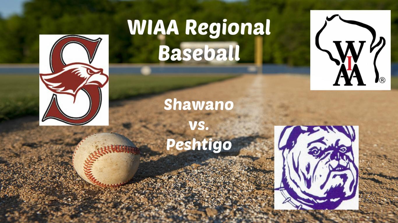 Shawano Baseball To Open Regionals At Peshtigo on ESPN AM/FM