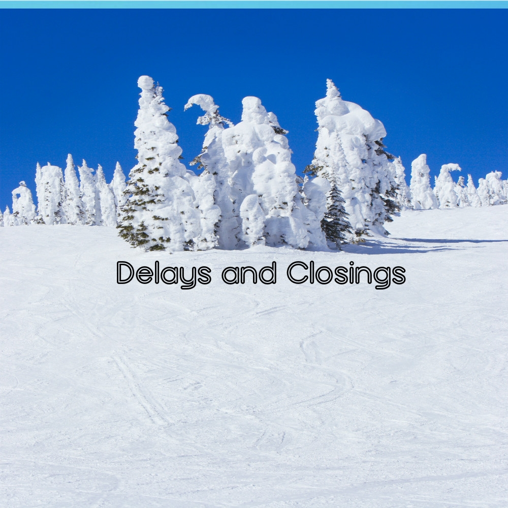Tuesday February 20 Closings and Delays