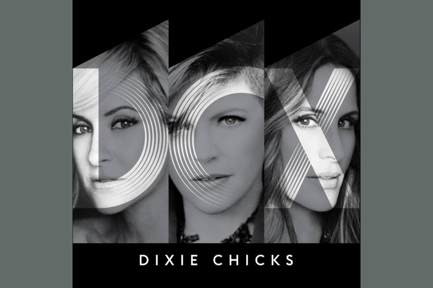 Dixie Chicks add Saskatoon to North American tour