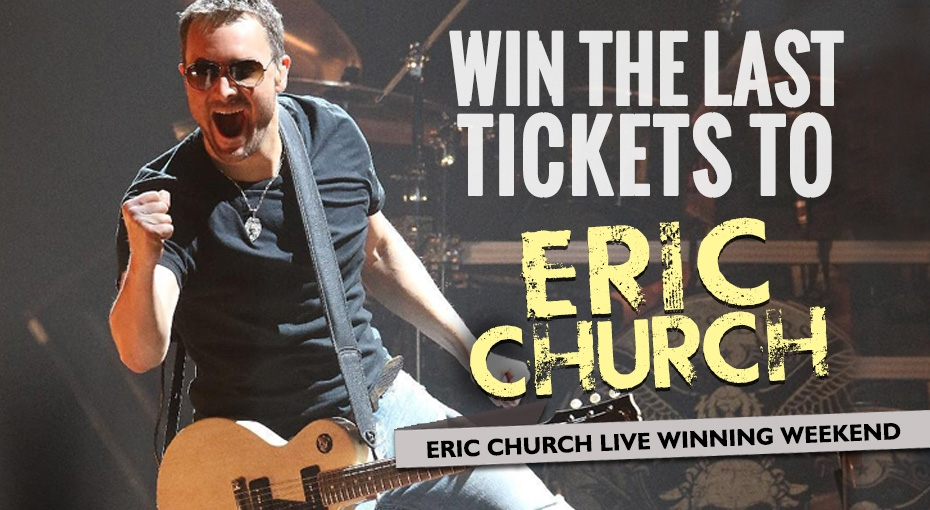 Win the last tickets to Eric Church with JR's Live Winning Weekend!