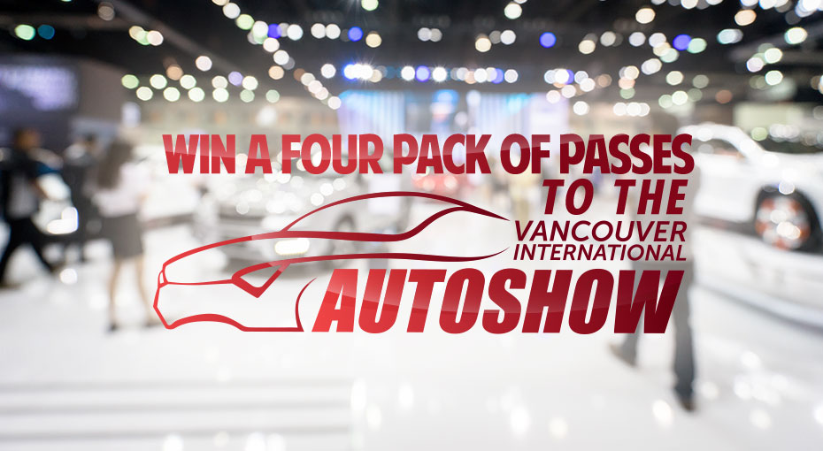 Win passes to the Vancouver International Auto Show!