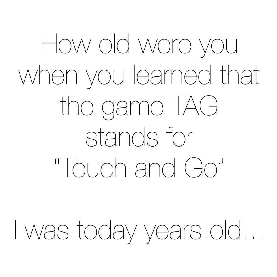 How old were you?...