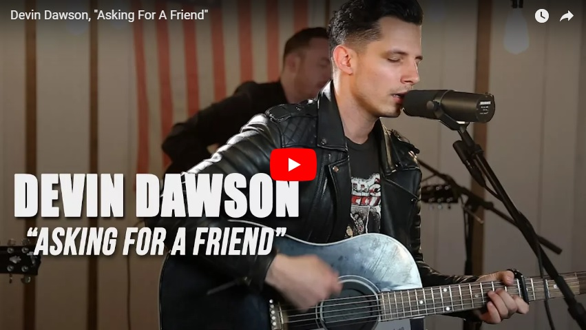 "New 2U at 2:02 April26, 2018:  Would you add Devin Dawson's ""Asking For A Friend"" to your playlist?..."