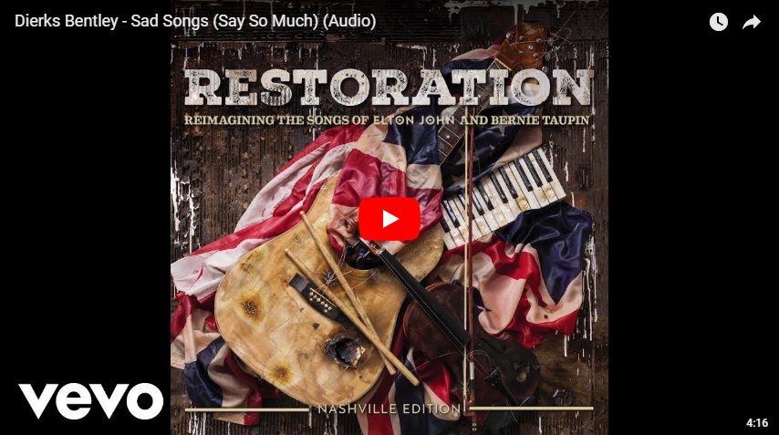 New 2U at 2:02 April 19, 2018:  Dierks Bentley remade Elton John's Sad Songs Say So Much, would you add it?...
