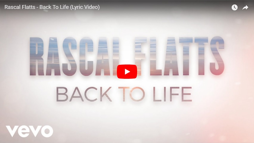 """New 2 U at 2:02 Oct. 09, 2018:  Would you add Rascal Flatts, """"Back To Life"""" to your playlist?"""