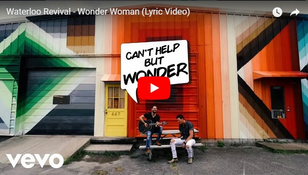 "New 2U at 2:02 Oct 3, 2018:  Will you add Waterloo Revival ""Wonder Woman"" to your playlist?"