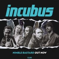 New very accessible Incubus...what do you think?