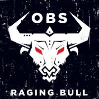 New from One Bad Son - Raging Bull