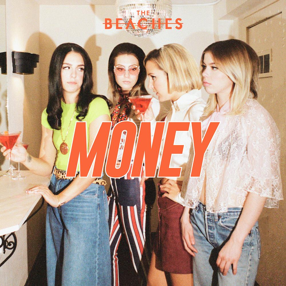 The Beaches - Money