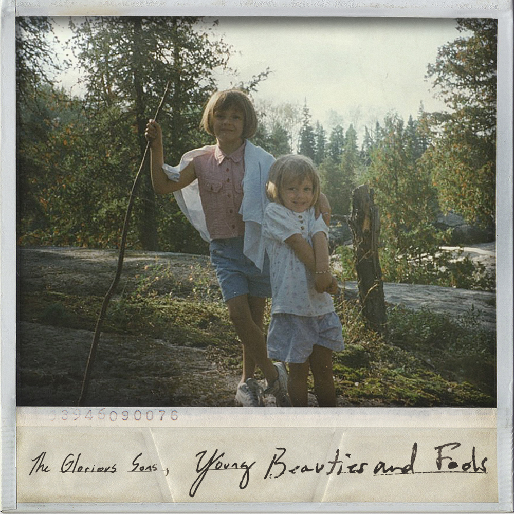 The Glorious Sons - Josie