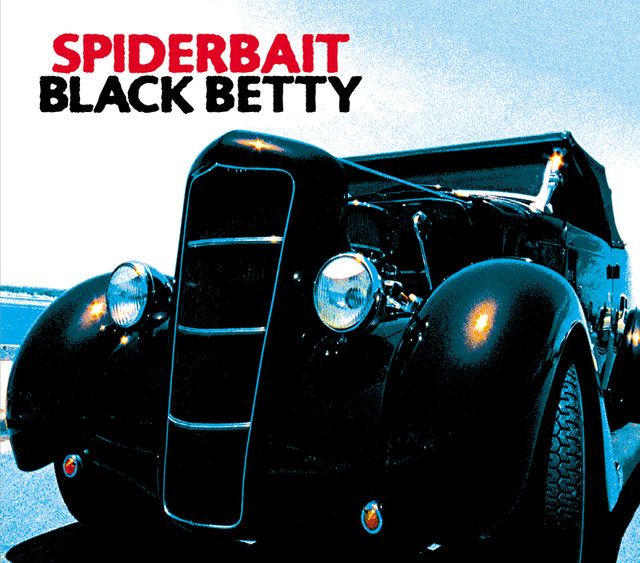 A different version of Black Betty for you from Spiderbait