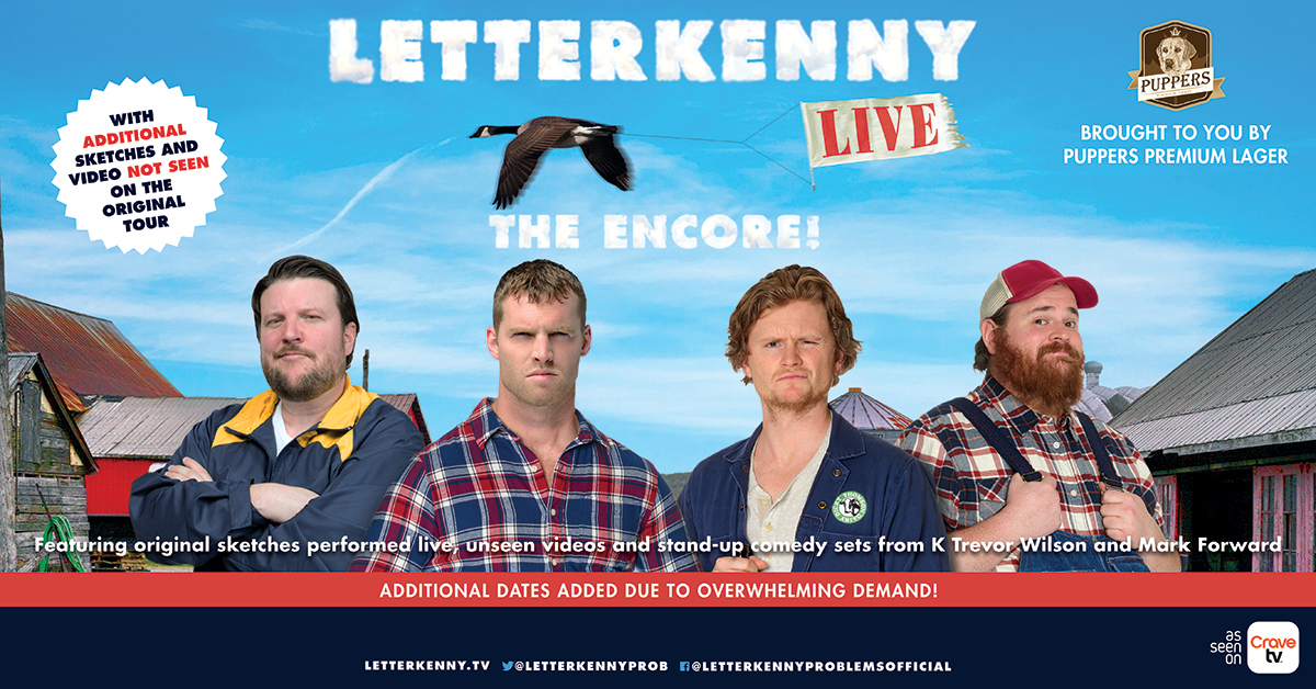 letterkenny live the encore power 104 fm