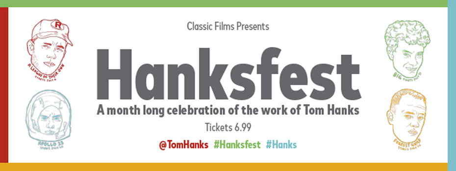 0dada952a46 102.7 THE PEAK is excited to bring you Hanksfest at The Park Theatre in  Vancouver presented by Cineplex Events.