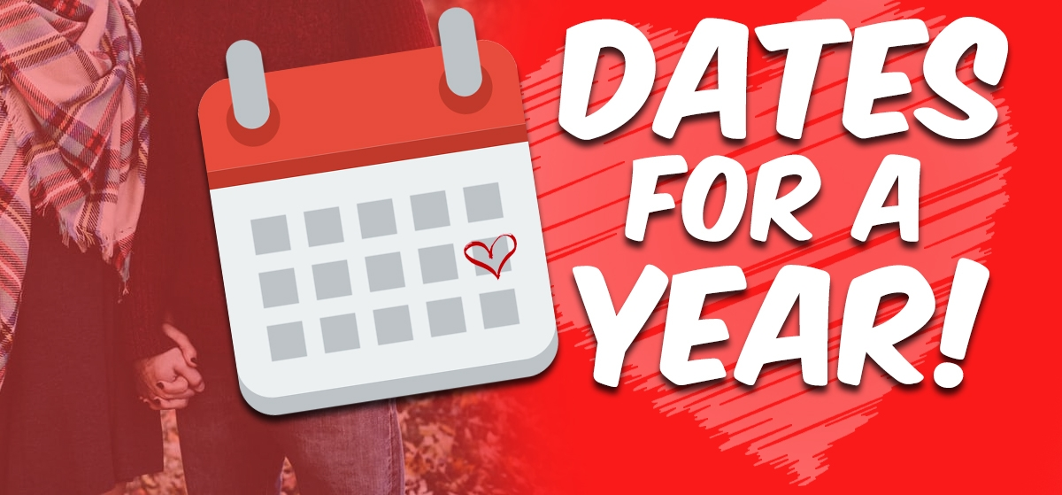 Dates for a Year!