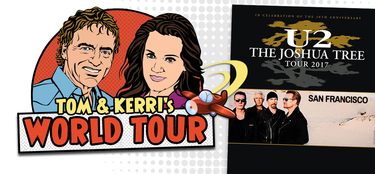 Tom & Kerri's World Tour: U2
