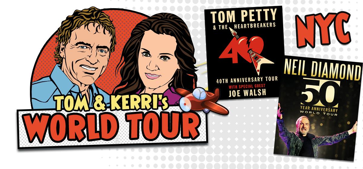 Tom & Kerri's World Tour – Tom Petty & Neil Diamond