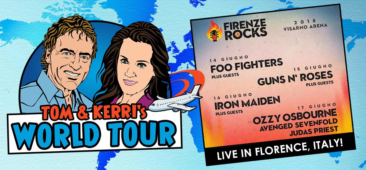 Tom & Kerri's World Tour #14 –  Firenze Rocks Festival in Florence, Italy!