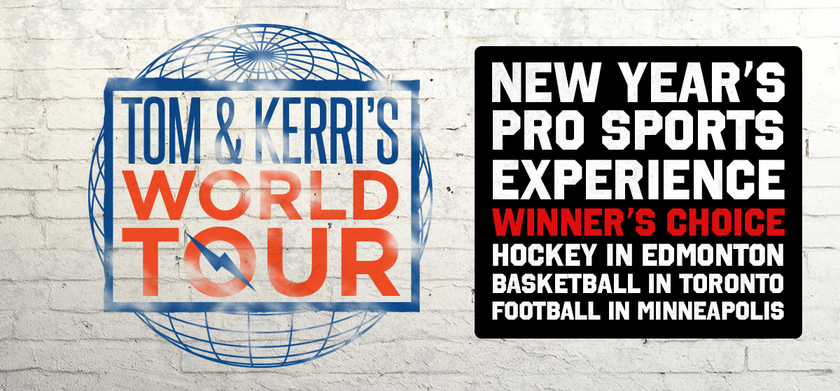 Tom & Kerri's World Tour Trip #18 – Winners Choice New Years Eve Pro Sports Experience!