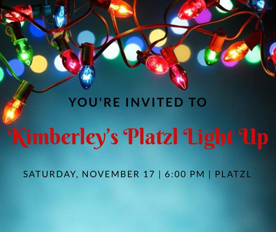 platzl light up happening in kimberley saturday the drive fm