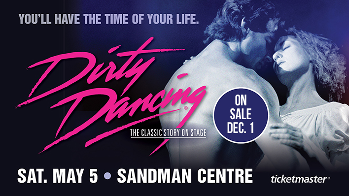 Dirty Dancing - The Classic Story On Stage | B100
