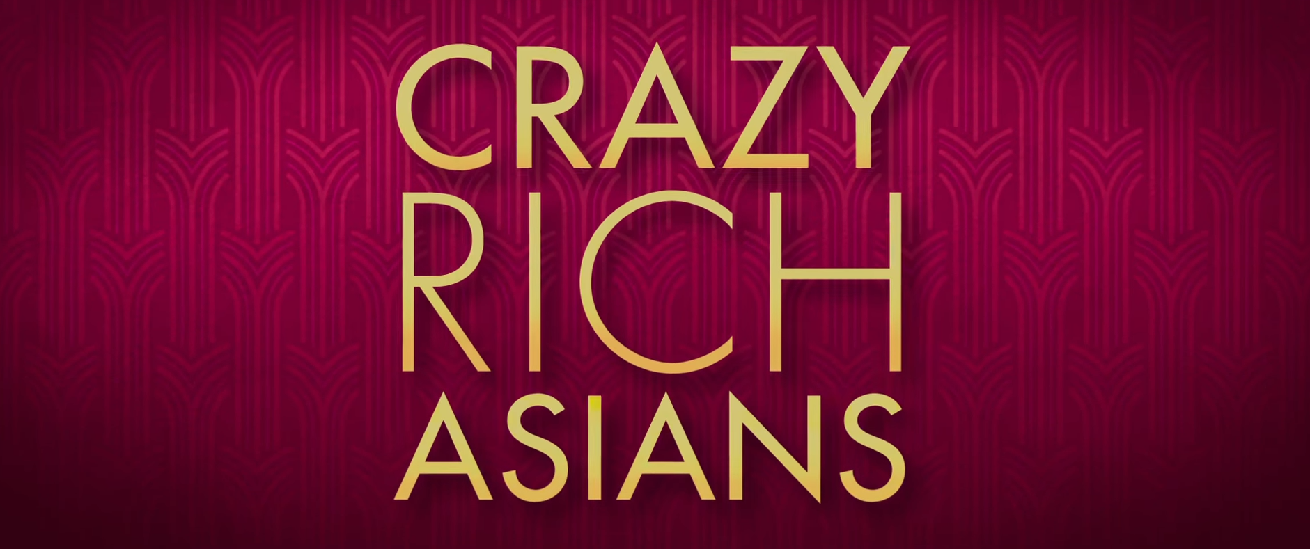 "WATCH: The Trailer for ""Crazy Rich Asians"""