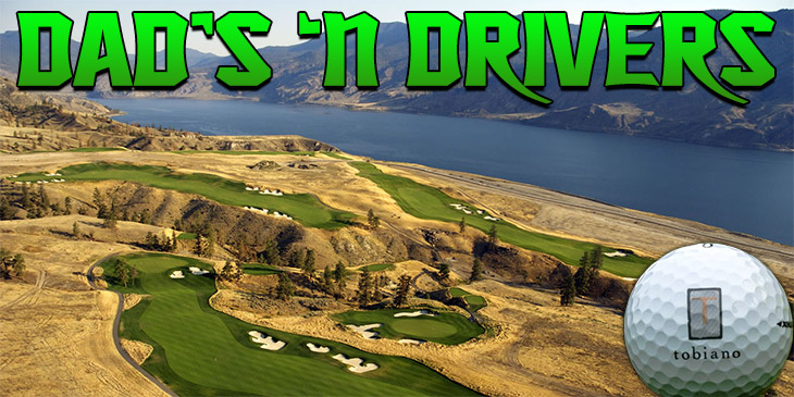 "CIFM AND TOBIANO GOLF COURSE PRESENT ""DAD'S 'N DRIVERS"