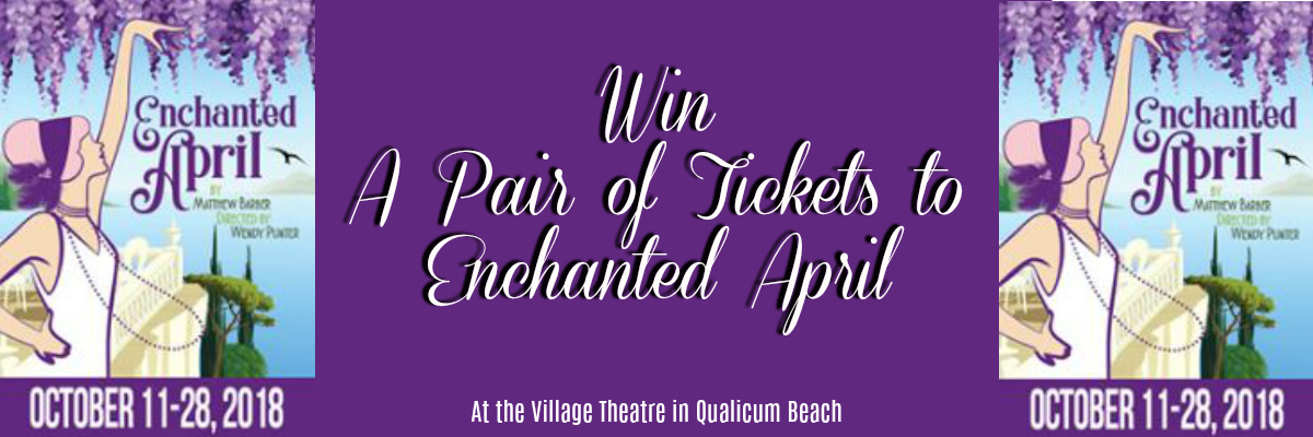 Win A Pair Of Tickets To Enchanted April!