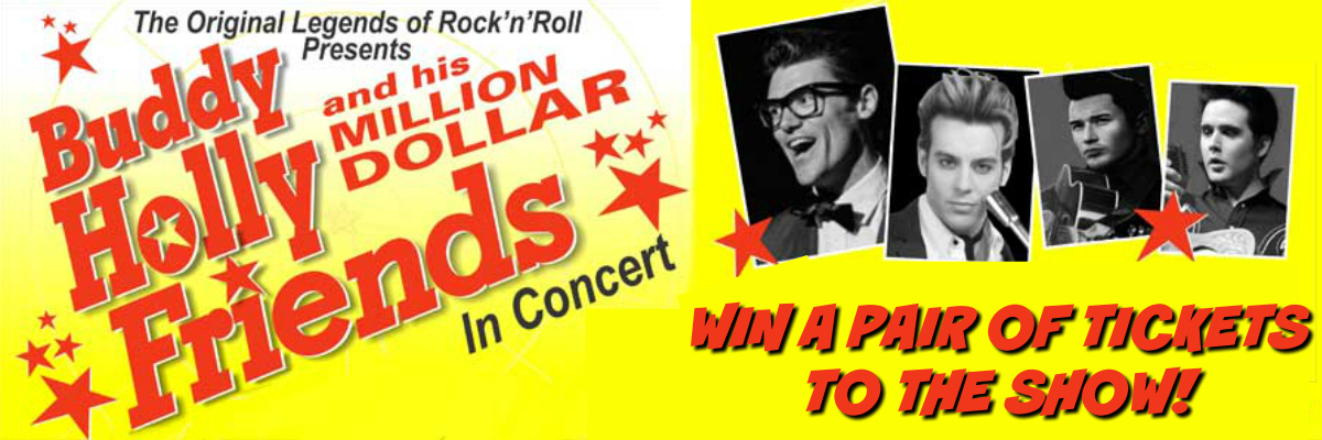 Win Tickets To Buddy Holly and His Million Dollar Friends!