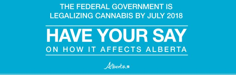 Alberta government reminding people to give their opinions on cannabis legalization