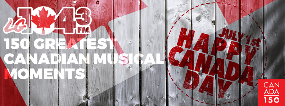 150 Greatest Canadian Musical Moments